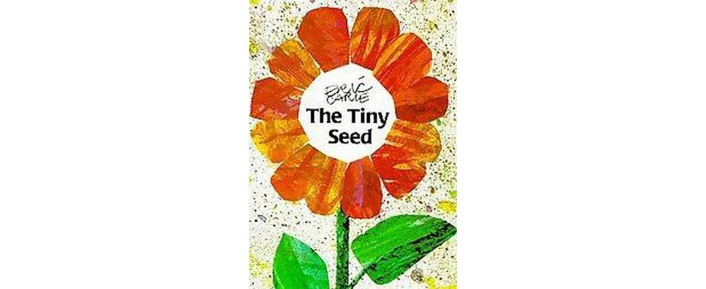 Tiny Seed (Reissue) (School And Library) (Eric Carle)