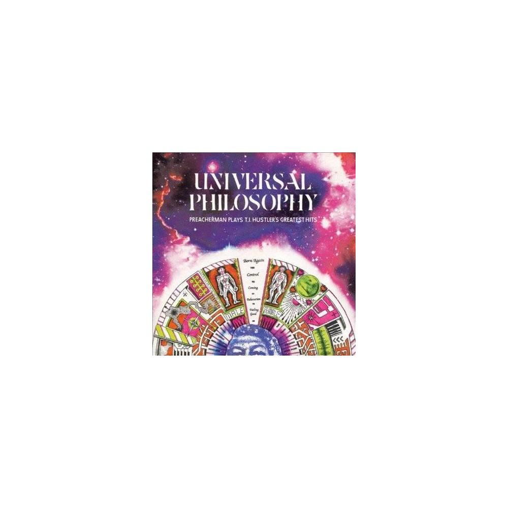 Preacherman - Universal Philosophy:Preacherman/Tj H (CD)