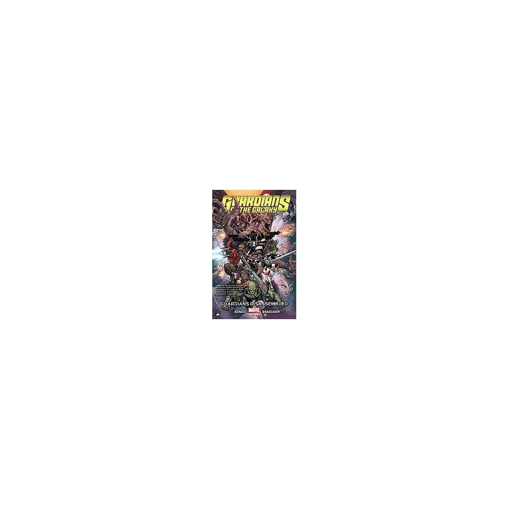 Guardians of the Galaxy 3 : Guardians Disassembled (Paperback) (Brian Michael Bendis)