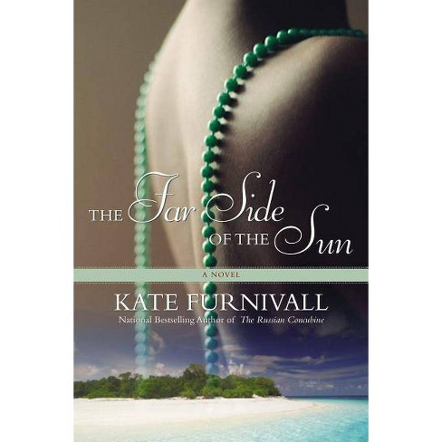 The Far Side of the Sun - by  Kate Furnivall (Paperback) - image 1 of 1
