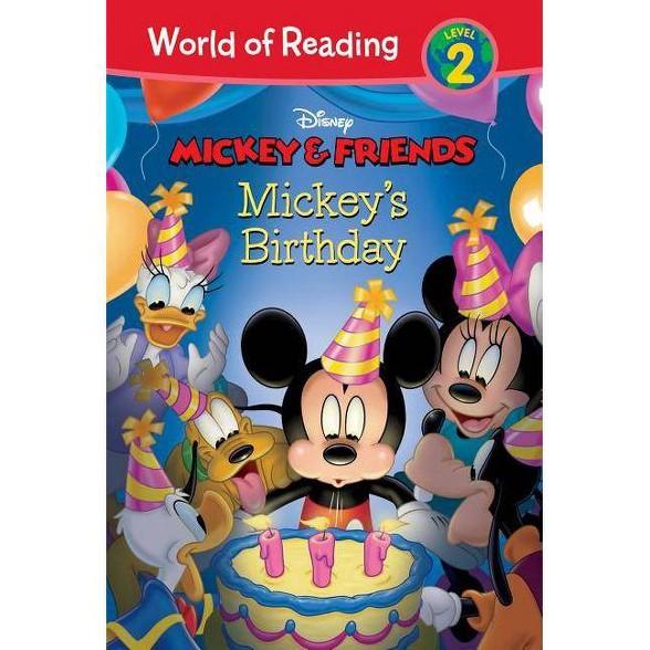 Mickey Friends Mickey S Birthday World Of Reading Level 2