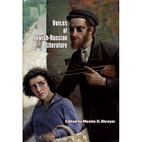 Voices of Jewish-Russian Literature - (Jews of Russia & Eastern Europe and Their Legacy) (Paperback) - image 1 of 1