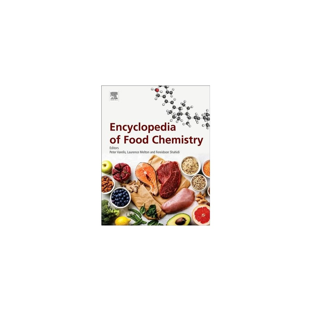 Encyclopedia of Food Chemistry - (Hardcover)