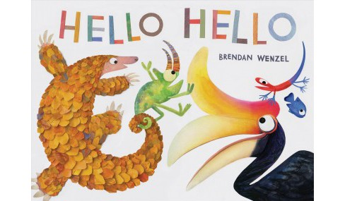 Hello Hello -  by Brendan Wenzel (School And Library) - image 1 of 1