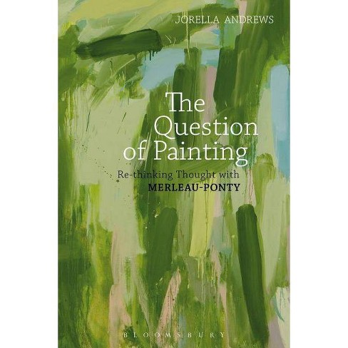 The Question of Painting - by  Jorella Andrews (Paperback) - image 1 of 1