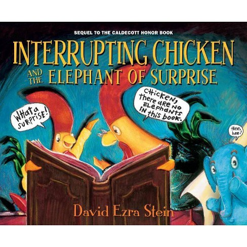 Interrupting Chicken and the Elephant of Surprise -  by David Ezra Stein - image 1 of 1
