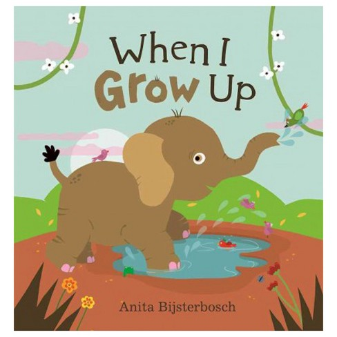 When I Grow Up -  (Hardcover) - image 1 of 1