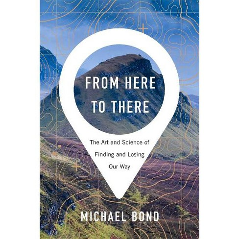 From Here to There - by  Michael Bond (Hardcover) - image 1 of 1