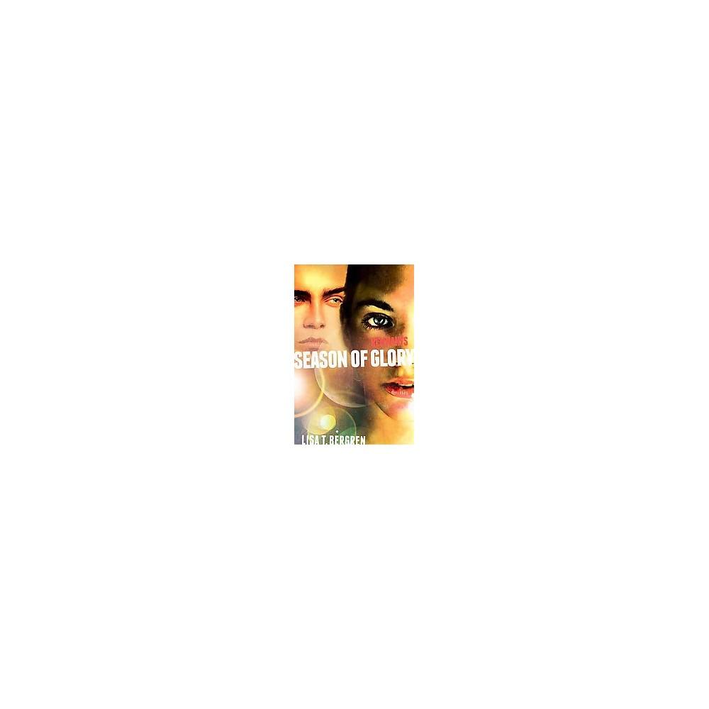 Season of Glory (Hardcover) (Lisa Tawn Bergren)