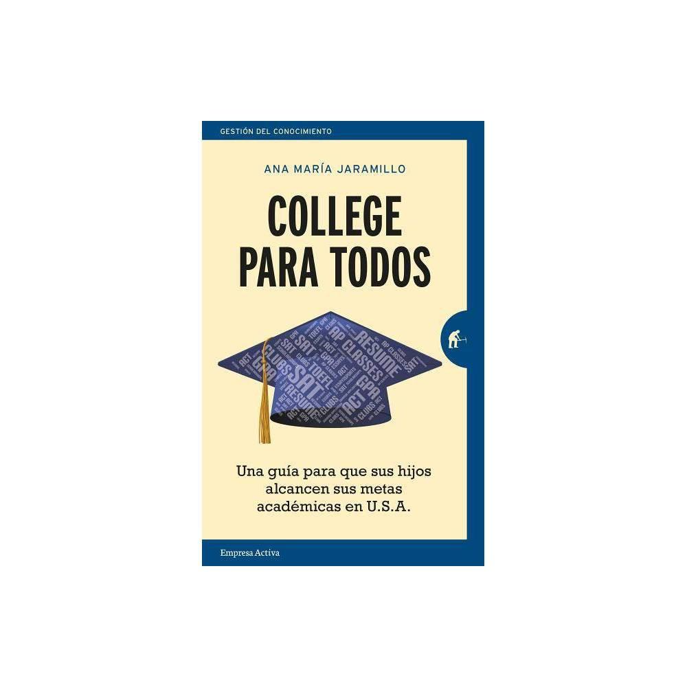 College Para Todos By Ana Ma Jaramillo Paperback