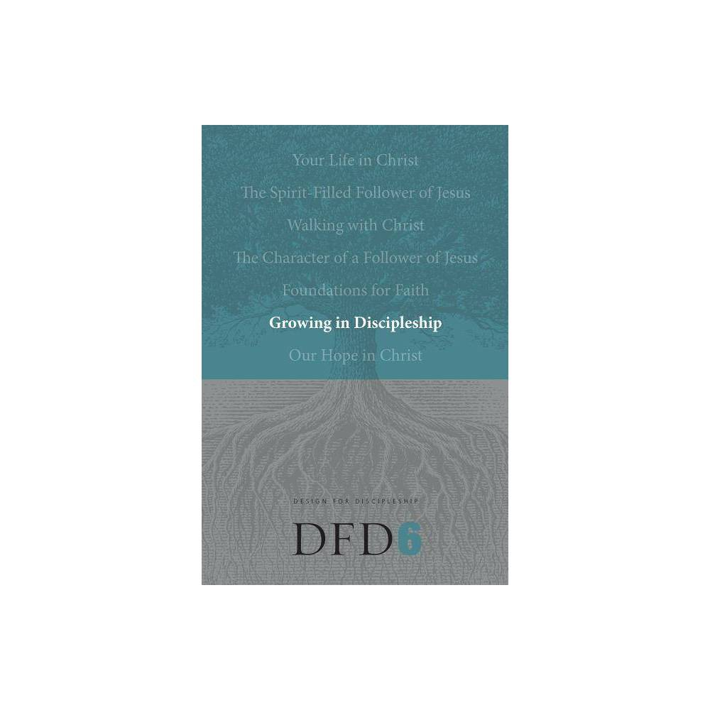 Growing In Discipleship Design For Discipleship Paperback