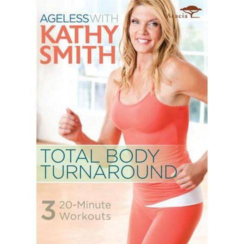 Kathy Smith: Ageless Total Body Turnaround (DVD) - image 1 of 1