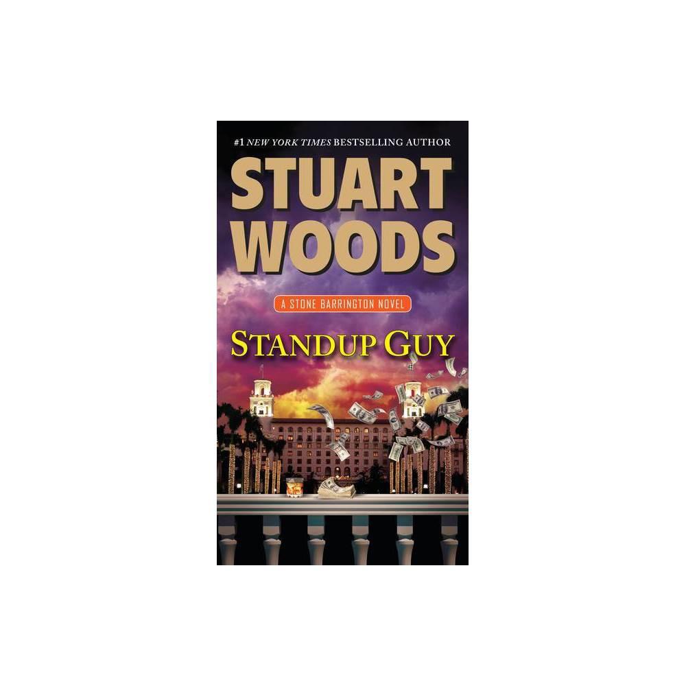 Standup Guy Stone Barrington Novels By Stuart Woods Paperback