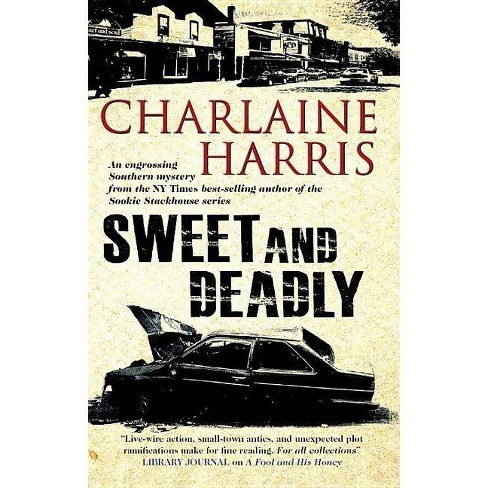 Sweet and Deadly - by  Charlaine Harris (Hardcover) - image 1 of 1
