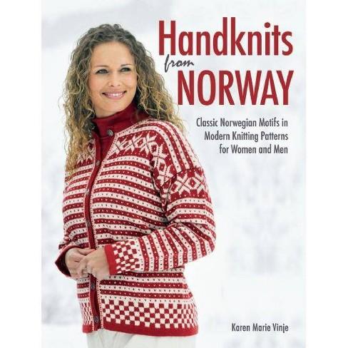 Handknits from Norway - by  Karen Marie Vinje (Hardcover) - image 1 of 1