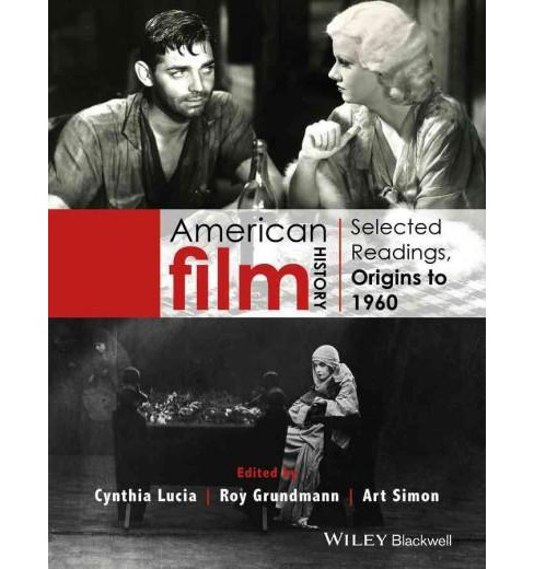 American Film History : Selected Readings, Origins to 1960 -  (Paperback) - image 1 of 1