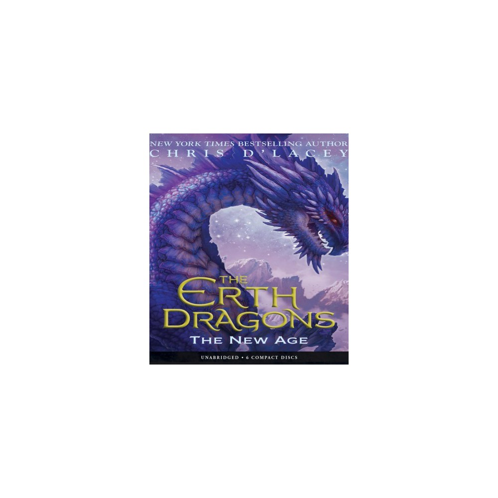New Age - Unabridged (The Earth Dragons) by Chris D'Lacey (CD/Spoken Word)