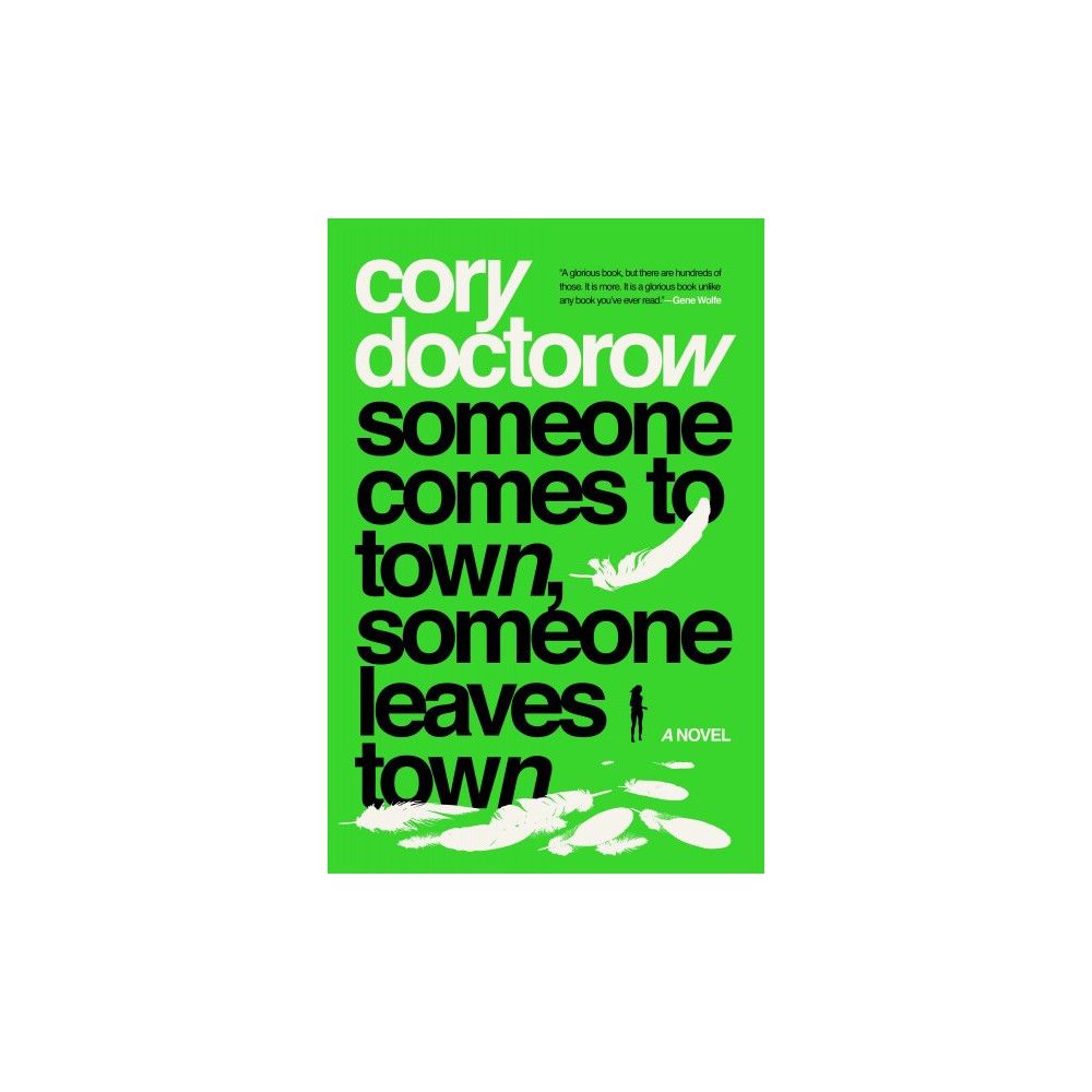 Someone Comes to Town, Someone Leaves Town - Reprint by Cory Doctorow (Paperback)