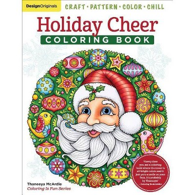 - Holiday Cheer Coloring Book - (Coloring Is Fun) By Thaneeya McArdle  (Paperback) : Target