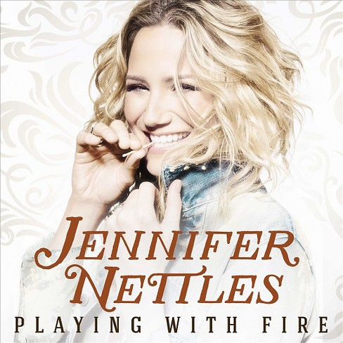 Jennifer Nettles - Playing With Fire (CD) - image 1 of 1