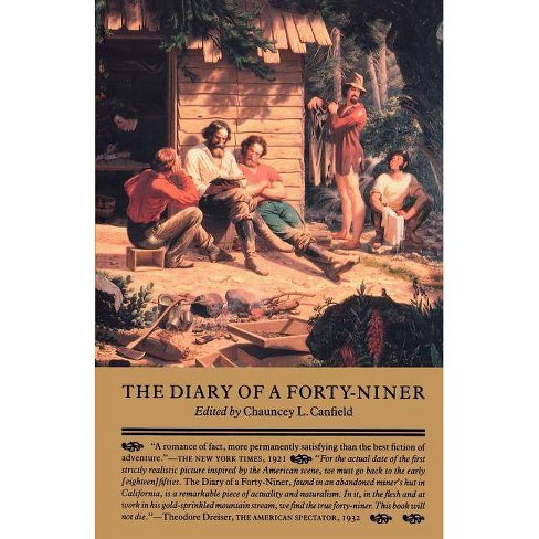 The Diary of a Forty-Niner - (Paperback) - image 1 of 1
