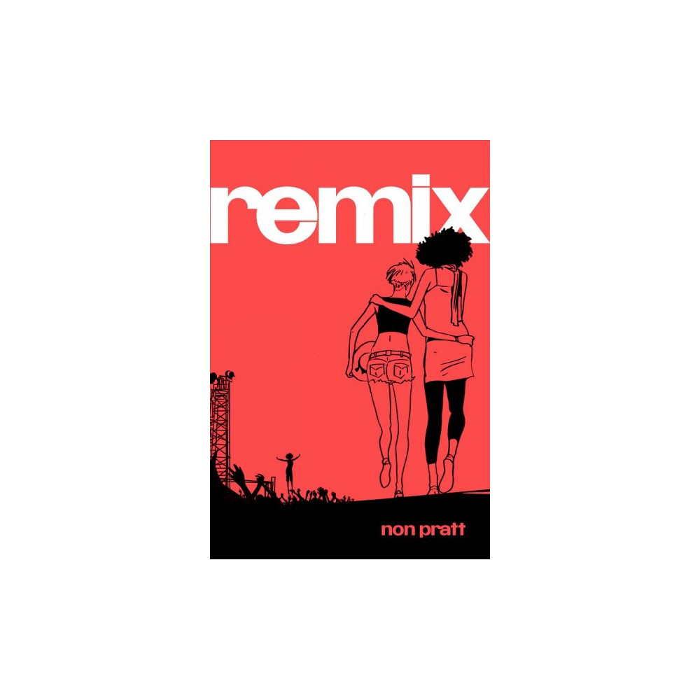 Remix - Reprint by Non Pratt (Paperback)
