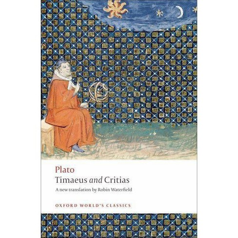 Timaeus and Critias - (Oxford World's Classics (Paperback)) by  Andrew Gregory (Paperback) - image 1 of 1
