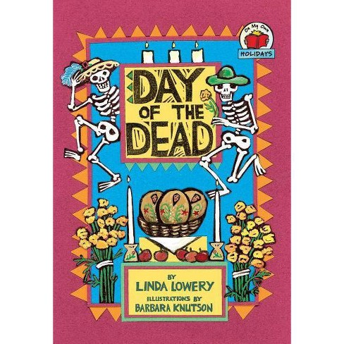 Day of the Dead - (On My Own Holidays (Paperback)) by  Linda Lowery (Paperback) - image 1 of 1