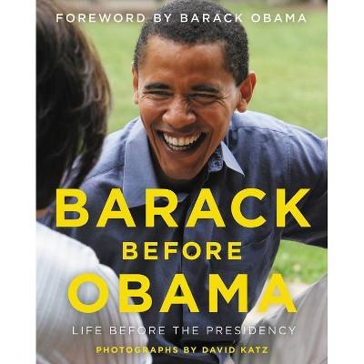 Barack Before Obama - by David Katz (Hardcover)