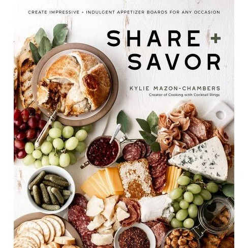 Share + Savor - by  Kylie Mazon-Chambers (Paperback) - image 1 of 1
