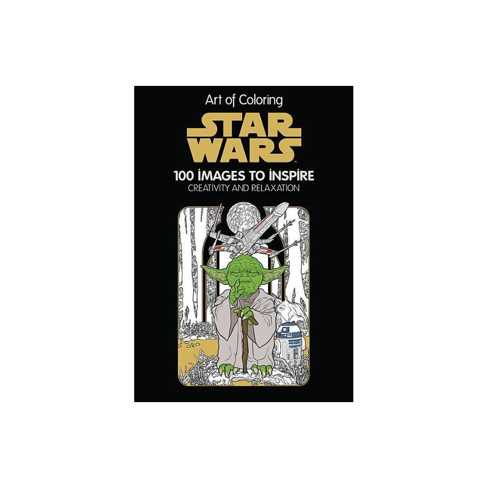 Star Wars Adult Coloring Book 100 Images To Inspire Creativity And Relaxationby By Disney Editions Hardcover