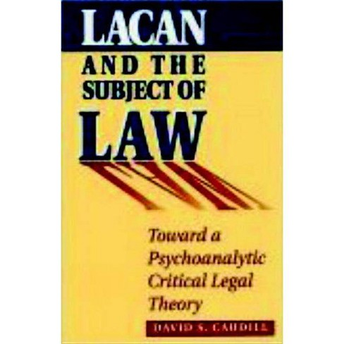 Lacan and the Subject of Law - by  David S Caudill (Paperback) - image 1 of 1