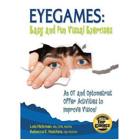 Eyegames: Easy and Fun Visual Exercises - 2 Edition by  Rebecca Hutchins (Paperback) - image 1 of 1