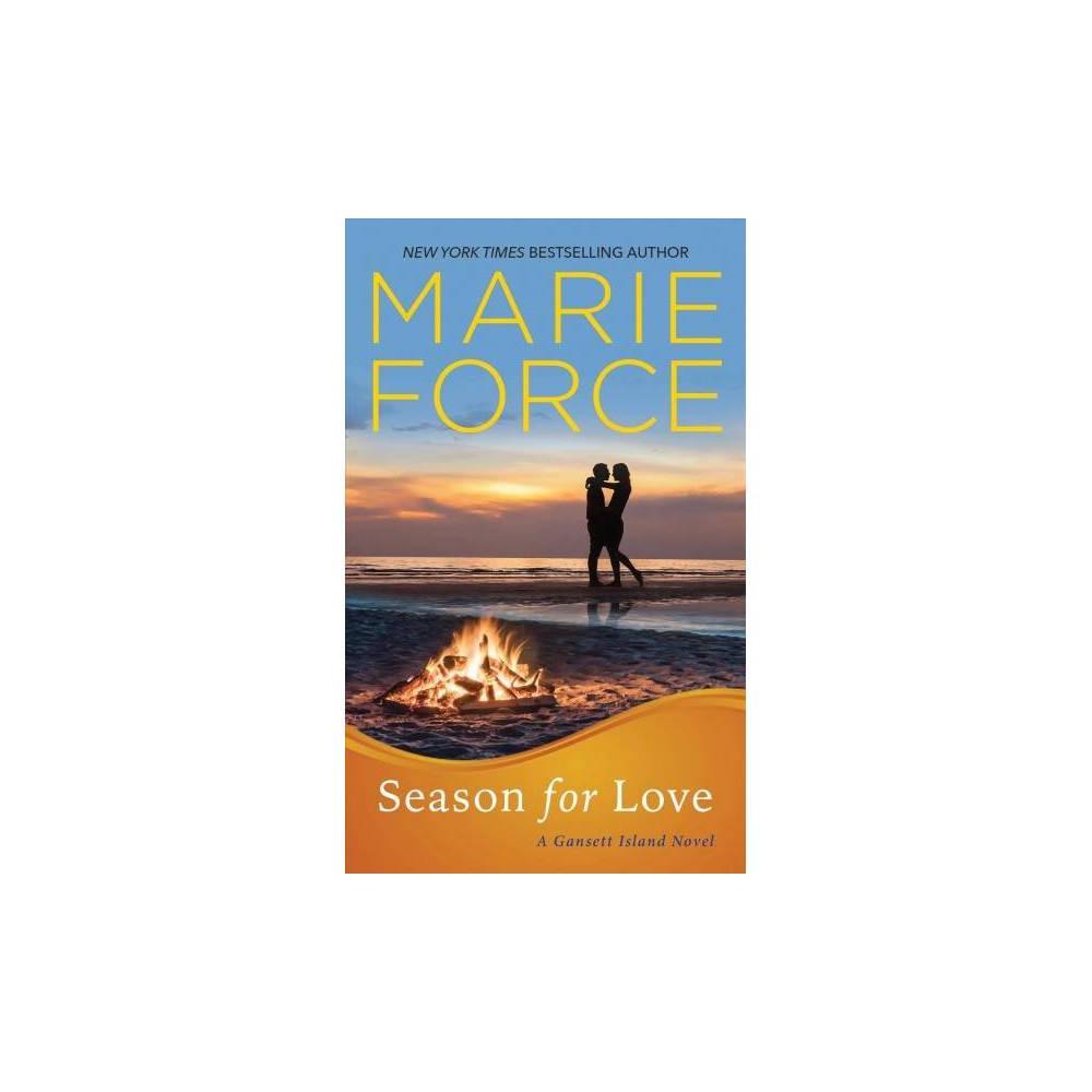 Season for Love - (Gansett Island) by Marie Force (Paperback)