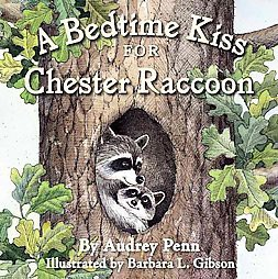 Bedtime Kiss for Chester Raccoon (Hardcover)(Audrey Penn)