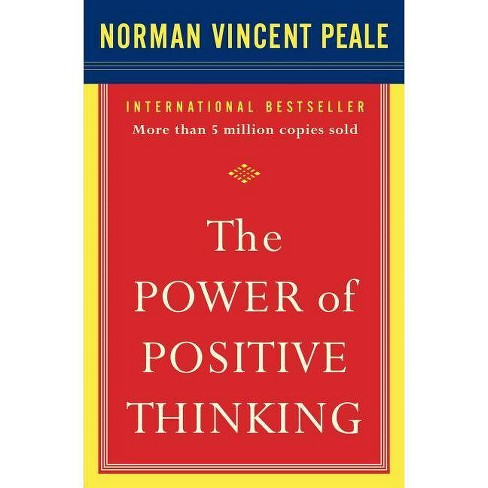 The Power of Positive Thinking - by  Norman Vincent Peale (Paperback) - image 1 of 1