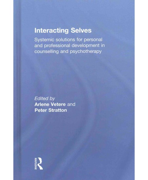 Interacting Selves : Systemic Solutions for Personal and Professional Development in Counselling and - image 1 of 1