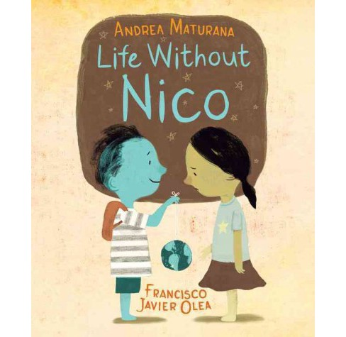 Life Without Nico (Hardcover) (Andrea Maturana) - image 1 of 1