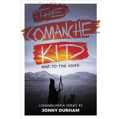 Comanche Kid : War to the Knife -  by Jonny Durham (Paperback) - image 1 of 1