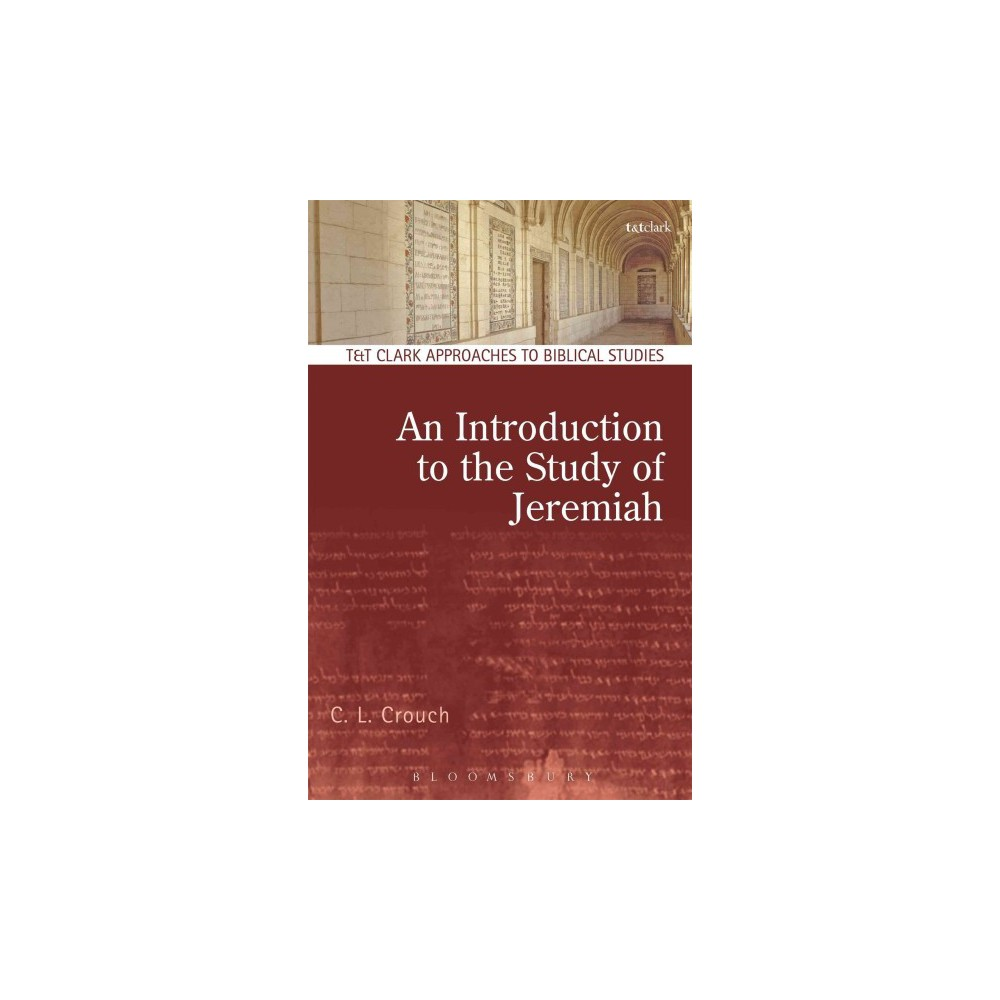 Introduction to the Study of Jeremiah (Hardcover) (Carly Crouch)