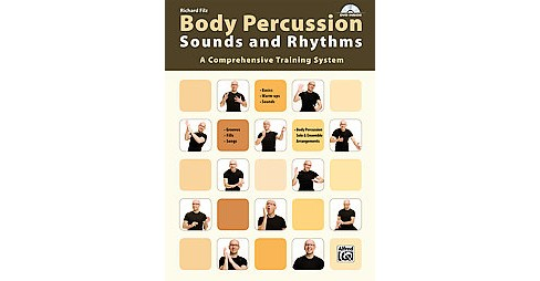 Body Percussion : Sounds and Rhythms: a Comprehensive Training System (Paperback) (Richard Filz) - image 1 of 1