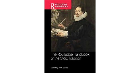 Routledge Handbook of the Stoic Tradition (Hardcover) - image 1 of 1
