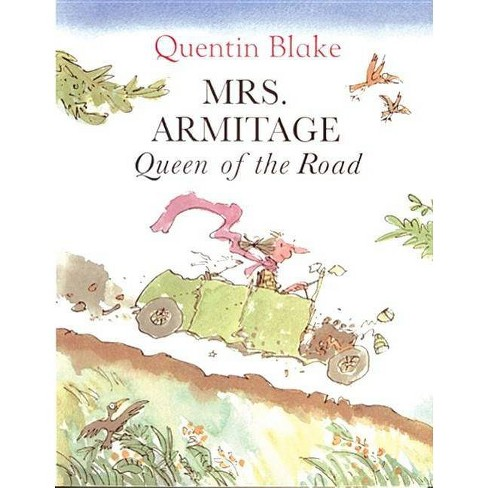 Mrs. Armitage - by  Quentin Blake (Hardcover) - image 1 of 1