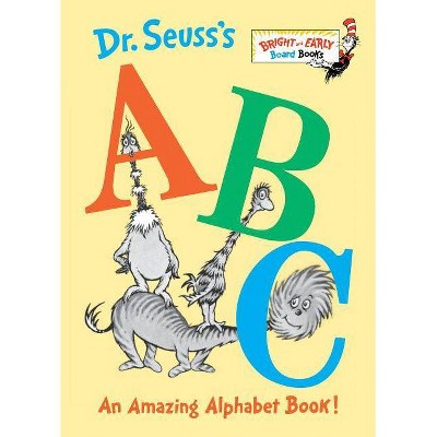 Dr. Seuss's ABC: An Amazing Alphabet Book! Bright and Early by Dr. Seuss (Board Book)