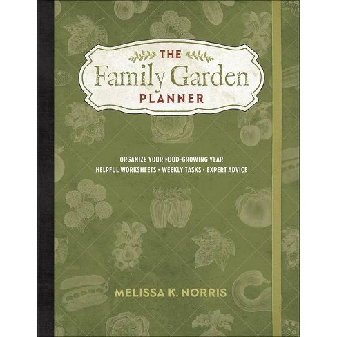The Family Garden Planner - by  Melissa K Norris (Paperback) - image 1 of 1