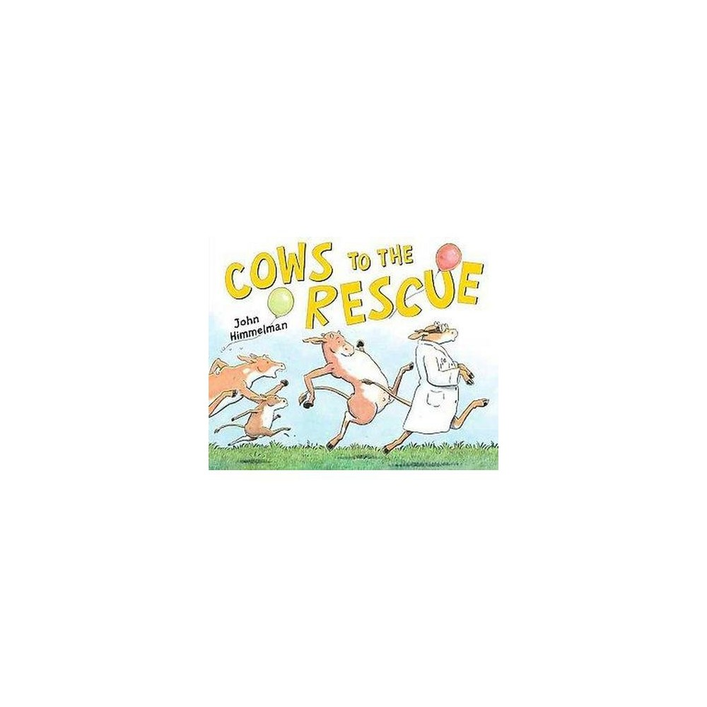 Cows to the Rescue (Hardcover)