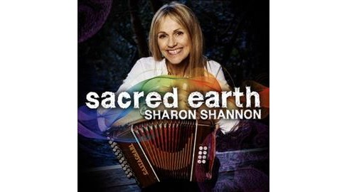 Sharon Shannon - Sacred Earth (CD) - image 1 of 1