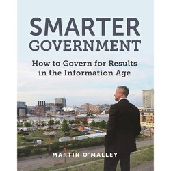 Smarter Government - by  Martin O'Malley (Paperback)
