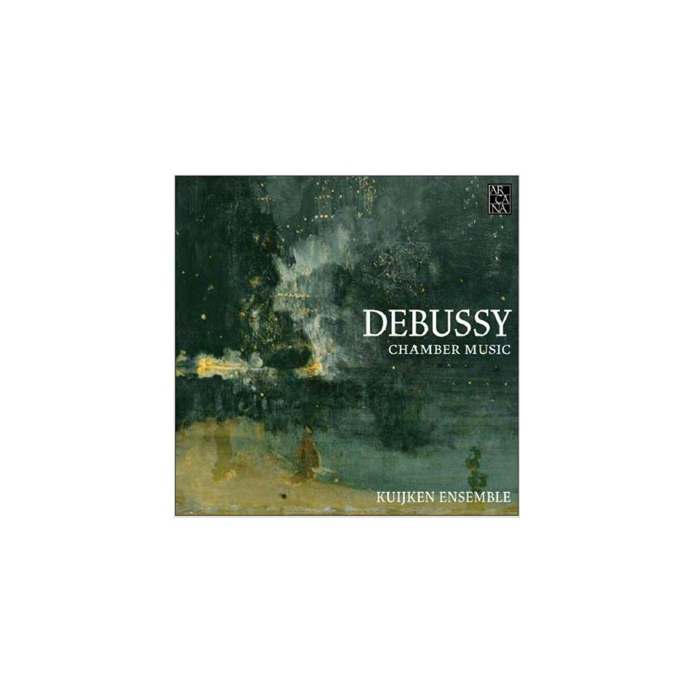 Kuijken Ensemble - Debussy:Chamber Music (CD)