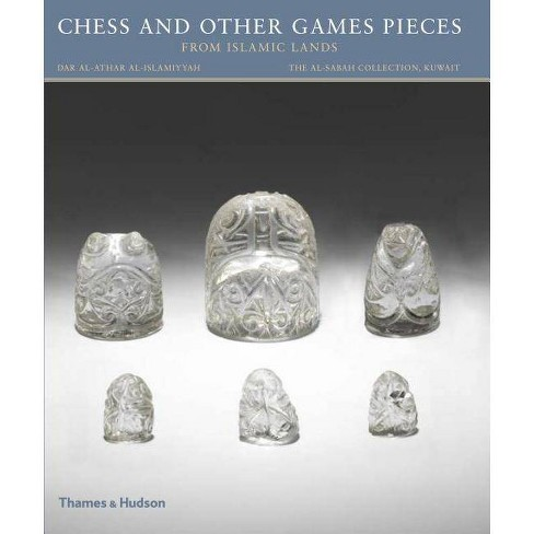 Chess and Other Games Pieces from Islamic Lands - by  Deborah Freeman Fahid (Hardcover) - image 1 of 1